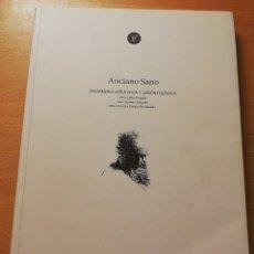 Libros de segunda mano: ANCIANO SANO. ENFERMERÍA GERIÁTRICA Y GERONTOLÓGICA (JULIA GALLO / JUAN GÓMEZ / MISERICORDIA GARCÍA). Lote 180174530