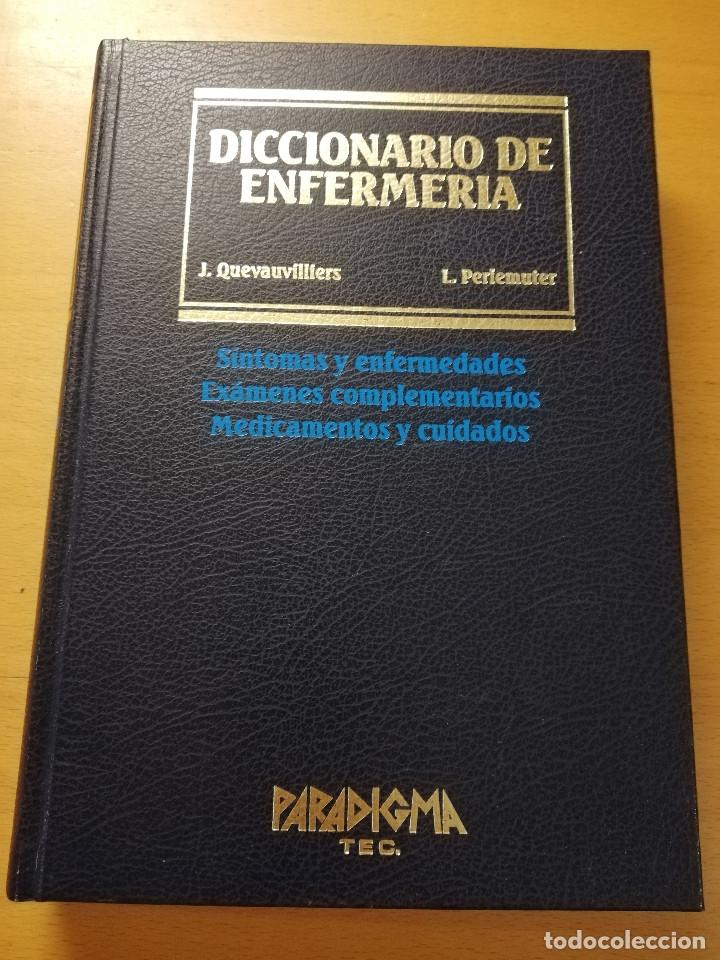 DICCIONARIO DE ENFERMERÍA (JACQUES QUEVAUVILLIERS / LÉON PERLEMUTER) TOMO II (Libros de Segunda Mano - Ciencias, Manuales y Oficios - Medicina, Farmacia y Salud)