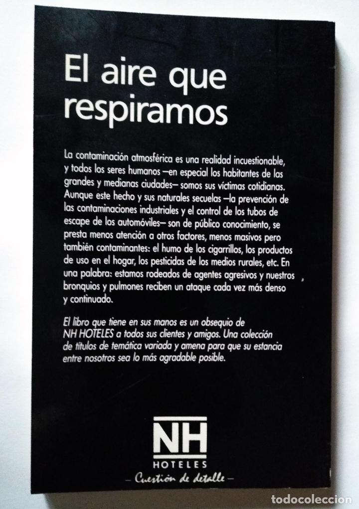 Libros de segunda mano: EL AIRE QUE RESPIRAMOS | DI MENZA, LAURENCE | PLAZA & JANÉS 1988 - Foto 5 - 180318252
