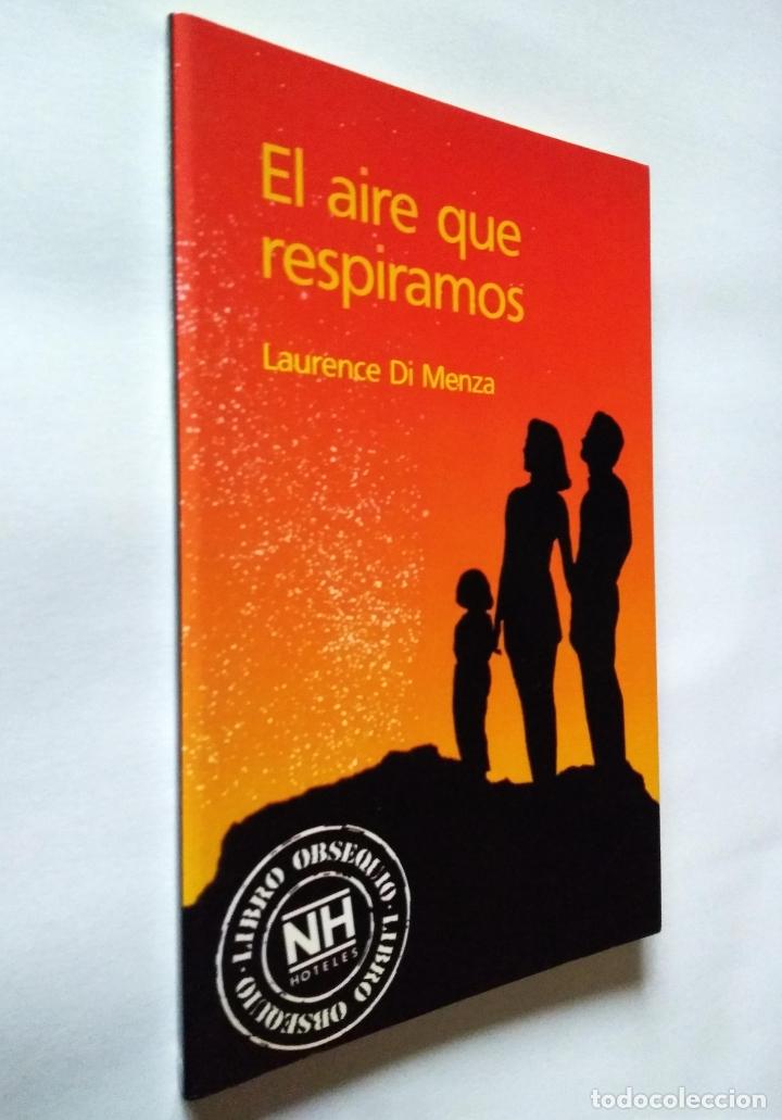 EL AIRE QUE RESPIRAMOS | DI MENZA, LAURENCE | PLAZA & JANÉS 1988 (Libros de Segunda Mano - Ciencias, Manuales y Oficios - Medicina, Farmacia y Salud)