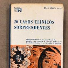 Libros de segunda mano: 20 CASOS CLÍNICOS SORPRENDENTES. EDITORIAL NOVARO 1972. 219 PÁGINAS. TAPA DURA.. Lote 180329031
