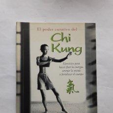 Libros de segunda mano: EL PODER CURATIVO DEL CHI KUNG - INTEGRAL - MAESTRO LAM KAM CHUEN. Lote 180333518