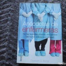 Libros de segunda mano: ANECDOTAS DE ENFERMERAS. Lote 180338041
