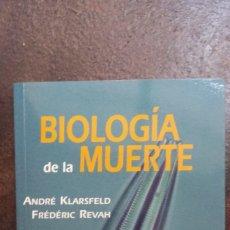 Libros de segunda mano: ANDRÉ KLARSFELD; FRÉDÉRIC REVAH: BIOLOGÍA DE LA MUERTE. Lote 180347562