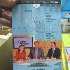 Libros de segunda mano: GRAN GUÍA DE LA SALUD, DRA. ELENA LENCE, DR. LUIS GUTIÉRREZ, TERESA MIGOYA. L.11649-1141. Lote 180837648