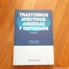 Libros de segunda mano: TRASTORNOS AFECTIVOS ANSIEDAD Y DEPRESIÓN VALLEJO RUILOBA. Lote 180999771