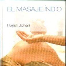 Libros de segunda mano: EL MASAJE INDIO. HARISH JOHARI. Lote 181014125