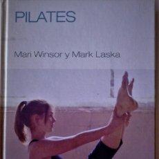 Libros de segunda mano: MARI WINSOR Y MARK LASKA - PILATES. Lote 181031320