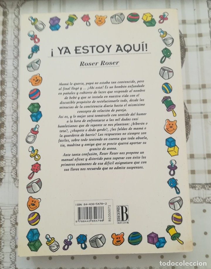 Libros de segunda mano: ¡Ya estoy aquí! o lo que hay que saber sobre ese terremoto llamado bebé - Roser Roser - Foto 2 - 181169348