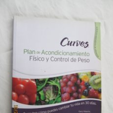 Libros de segunda mano: CURVES - PLAN DE ACONDICIONAMIENTO FÍSICO Y CONTROL DE PESO - HEAVIN/RODMAN/FINDLEY - ...- 2011. Lote 181424343