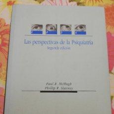Libros de segunda mano: LAS PERSPECTIVAS DE LA PSIQUIATRÍA (PAUL R. MCHUGH / PHILLIP R. SLAVNEY) 2ª EDICIÓN. Lote 181437965