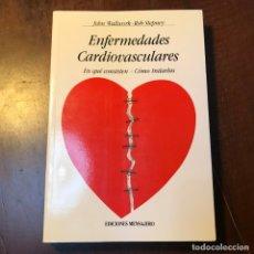 Libros de segunda mano: ENFERMEDADES CARDIOVASCULARES -. Lote 181568911
