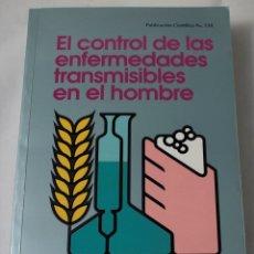 Libros de segunda mano: EL CONTROL DE LAS ENFERMEDADES TRANSMISIBLES EN EL HOMBRE.. Lote 181894332