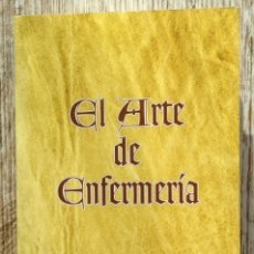 Libros de segunda mano: INSTRUCCIÓN DE NOVICIOS DE LA ORDEN DE LA HOSPITALIDAD TOMO 2º EL ARTE DE ENFERMERÍA - FACSIMIL 1997. Lote 181918382