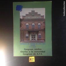 Libros de segunda mano: CONGRESO MÉDICO CHARLAS A LA COMUNIDAD CONGRESO DE ATS. Lote 182227402