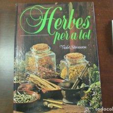 Libros de segunda mano: HERBES PER A TOT. AMV.. Lote 182308491