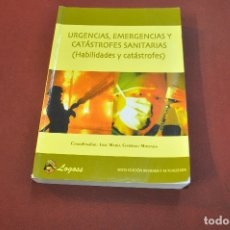 Libros de segunda mano: URGENCIAS , EMERGENCIAS Y CATÁSTROFES SANITARIAS - JOSÉ MARIA GARRIDO MIRANDA - MS1. Lote 182367391