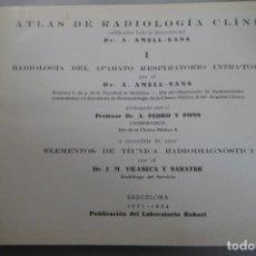 Libros de segunda mano: ATLAS DE RADIOLOGÍA CLÍNICA. DR. A. AMELL-SANS I APARATO DEL APARATO RESPIRATORIO INTRA-TORÁCICO. Lote 182483263