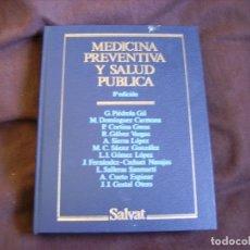 Libros de segunda mano: MEDICINA PREVENTIVA Y SALUD PÚBLICA. Lote 182495106