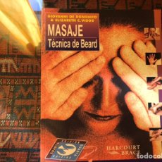Libros de segunda mano: MASAJE. TÉCNICA DE BEARD. GIOVANNI DE DOMENICO. DIFÍCIL. Lote 182738951