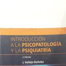 Libros de segunda mano: INTRODUCCION A LA PSICOPATOLOGIA Y LA PSIQUIATRIA (7ª ED.) - JULIO VALLEJO RUILOBA. Lote 182777017
