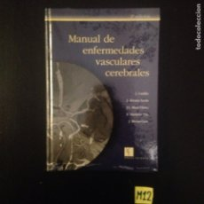 Libros de segunda mano: MANUAL DE ENFERMEDADES VASCULARES CEREBRALES. Lote 182791720