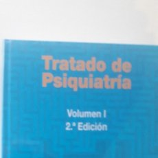 Libros de segunda mano: TRATADO DE PSIQUIATRÍA. VOL I. 2.ª EDICIÓN - JULIO VALLEJO RUILOBA; CARMEN LEAL CERCÓS. Lote 182795098