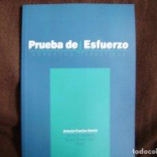 Libros de segunda mano: PRUEBA DE ESFUERZO. Lote 182980126