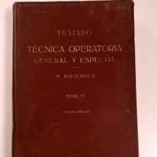 Libros de segunda mano: TRATADO DE TÉCNICA OPERATORIA GENERAL Y ESPECIAL, TOMO VI. Lote 183006613