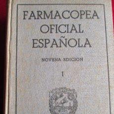 Libros de segunda mano: FARMACOPEA OFICIAL ESPAÑOLA - NOVENA EDICION TOMO I - MADRID 1954. Lote 183233628