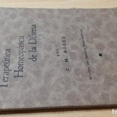 Libros de segunda mano: TERAPEUTICA HOMEOPÈATICA DE LA DIFTERIA - C M BOGER 1938HOMEOPATIA ALTERNATIVA NATURALE602. Lote 183335827