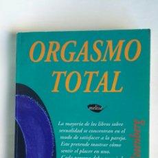 Libros de segunda mano: ORGASMO TOTAL DR. JACK LEE ROSENBERG. Lote 183397228