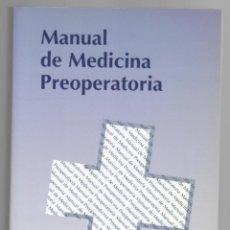 Libros de segunda mano: MANUAL DE MEDICINA PREOPERATORIA - JR. R. FRAILE, R. DE DIEGO, A. FERRANDO, S. GAGO, I. GARUTTI. Lote 183422191