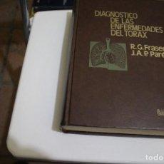 Libros de segunda mano: DIAGNOSTICO DE LAS ENFERMEDADES DE TÓRAX ROBERT G. FRASER Y PETER PARE SALVAT EDITORES 1973 . Lote 183684427