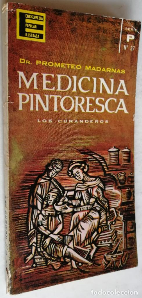 MEDICINA PINTORESCA, DR. PROMETEO MADARNAS, ENCICLOPEDIA POPULAR ILUSTRADA, N 37 (Libros de Segunda Mano - Ciencias, Manuales y Oficios - Medicina, Farmacia y Salud)