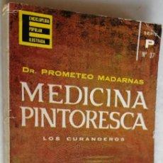 Libros de segunda mano: MEDICINA PINTORESCA, DR. PROMETEO MADARNAS, ENCICLOPEDIA POPULAR ILUSTRADA, N 37. Lote 183728398
