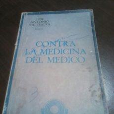 Libros de segunda mano: VIEJO LIBRO,AÑO 1976,CONTRA LA MEDICINA DEL MÉDICO, POR EL MÉDICO JOSE ANTONIO VALTUEÑA. Lote 183856890