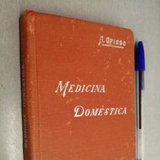 Livres d'occasion: MEDICINA DOMÉSTICA / A. OPISSO / MANUALES SOLER - SUCESORES DE MANUEL SOLER EDITORES. Lote 183934142