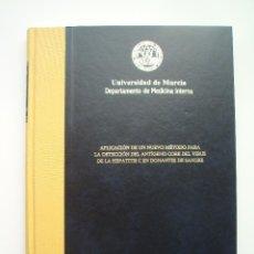 Libros de segunda mano: UNIVERSIDAD DE MURCIA. DPTO. DE MEDICINA INTERNA. TESIS DOCTORAL. D. HORACIO CANO GRACIA. 2003.. Lote 183964390