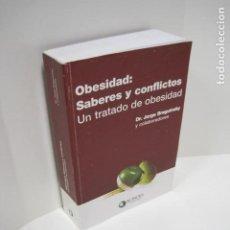 Libros de segunda mano: OBESIDAD:SABERES Y CONFLICTOS. UN TRATADO DE OBESIDAD. DR.JORGE BRAGUINSKY Y COLABORADORES. ACINDES.. Lote 184036716