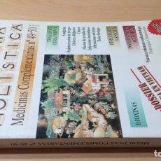 Livres d'occasion: MEDICINA HOLISTICA MEDICINAS COMPLEMENTARIAS 49-50HOMEOPATICA NATURAL ALTERNATIVA/ G405. Lote 184181645