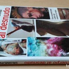 Livros em segunda mão: EL CUERPO AL DESNUDO - DESMOND MORRIS - HOMEOPATICA NATURAL ALTERNATIVA/ G405. Lote 215557778