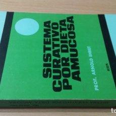 Libros de segunda mano: SISTEMA CURATIVO POR DIETA AMUCOSA - ARNOLD EHRET HOMEOPATICA NATURAL ALTERNATIVA/ J401. Lote 268764344