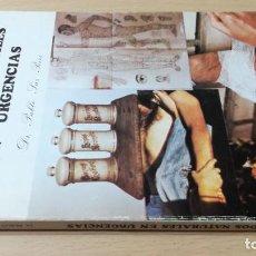 Libros de segunda mano: CUIDADOS NATURALES DE URGENCIAS - PABLO SAZ PEIROHOMEOPATICA NATURAL ALTERNATIVA/ J402. Lote 184237357