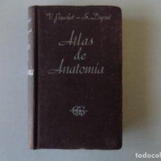Libros de segunda mano: LIBRERIA GHOTICA. V. PAUCHET - S. DUPRET. ATLAS DE ANATOMIA.1961. MUY ILUSTRADO.. Lote 184379917