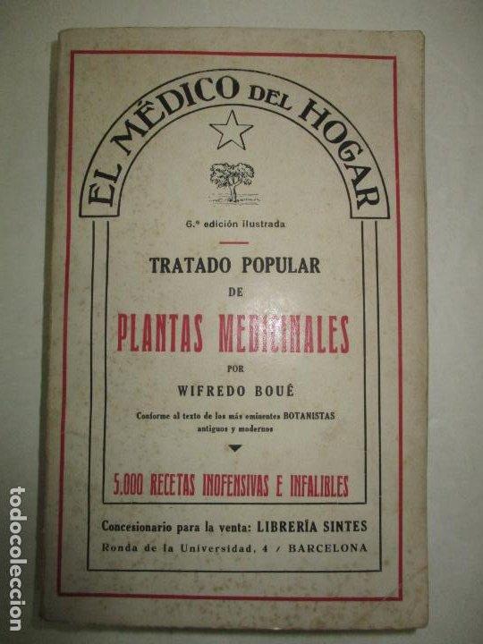 EL MÉDICO DEL HOGAR. TRATADO POPULAR DE PLANTAS MEDICINALES. 5000 RECETAS INOFENSIVAS E INFALIBLES. (Libros de Segunda Mano - Ciencias, Manuales y Oficios - Medicina, Farmacia y Salud)
