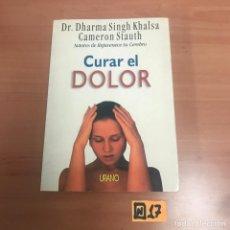 Libros de segunda mano: CURAR EL DOLOR. Lote 184580610