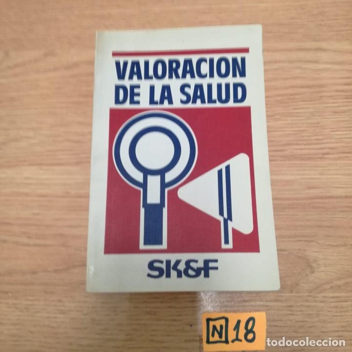 VALORACIÓN DE LA SALUD (Libros de Segunda Mano - Ciencias, Manuales y Oficios - Medicina, Farmacia y Salud)