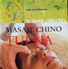 Libros de segunda mano: MASAJE CHINO TUI NA. DEDICADO POR EL AUTOR. JUAN JOSÉ PLASÉNCIA. Lote 184861341