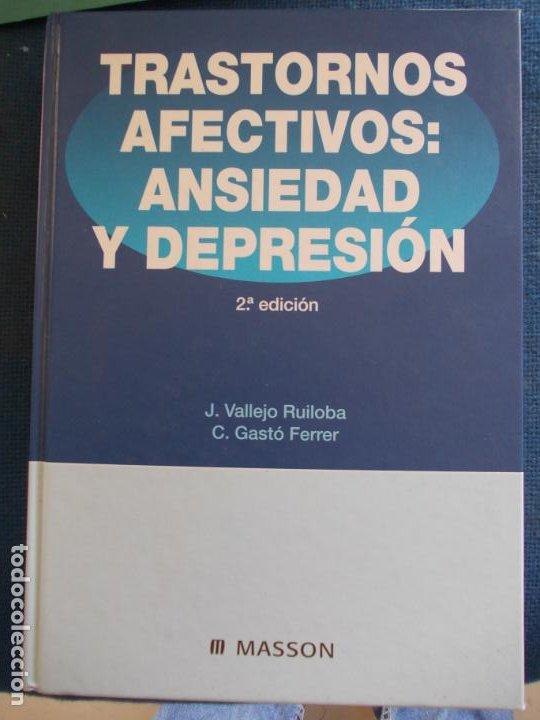 TRASTORNOS AFECTIVOS ANSIEDAD Y DEPRESIÓN (Libros de Segunda Mano - Ciencias, Manuales y Oficios - Medicina, Farmacia y Salud)
